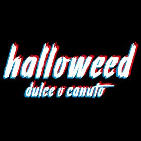 Halloweed Dulce o Canuto